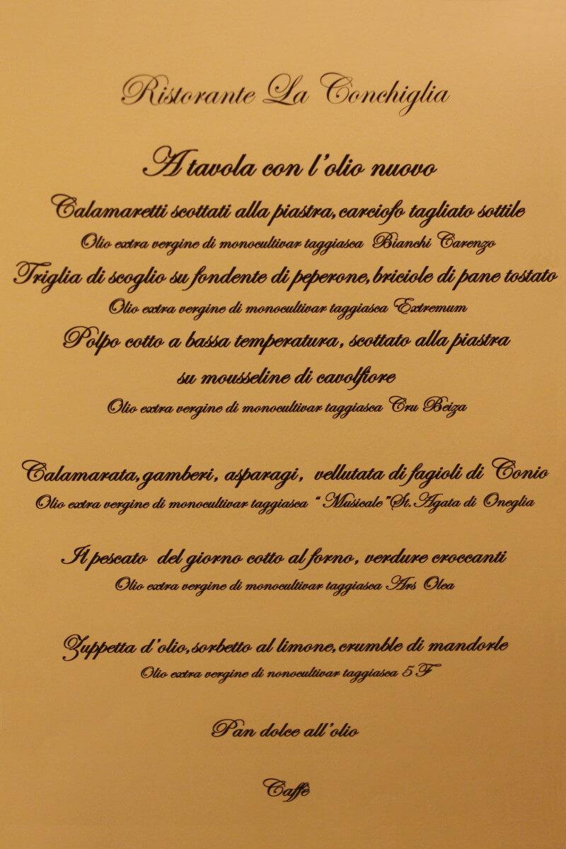 Italie, Ligurie, Riviera dei Fiori, restaurant, Michelin, La Conchiglia, Giaccomo Ruffoni, Loris Dolzan, A tavola con l'olio nuovo, oliva tagiasca. Menu.